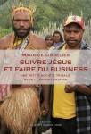 Suivre Jésus et faire du business, Une petite société tribale dans la mondialisation, Maurice Godelier
