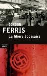 La filière écossaise, Gordon Ferris