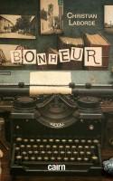 Bonheur / Le Bazar de l'hôtel de vie, Christian Laborde (par Philippe Chauché)
