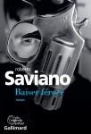 Baiser féroce, Roberto Saviano (par Philippe Leuckx)
