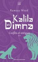Kalila et Dimna, Conflits et intrigues, tome 2, Ramsay Wood (par Yasmina Mahdi)