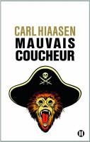 Mauvais coucheur, Carl Hiaasen