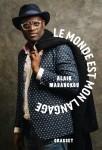 Le monde est mon langage, Alain Mabanckou