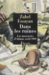Dans les ruines, Les massacres d'Adana, avril 1909, Zabel Essayan