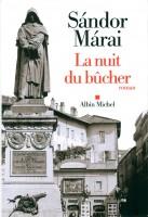 La Nuit du Bûcher, Sándor Márai
