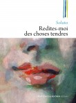 Redites-moi des choses tendres, Soluto