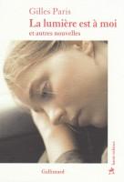 La lumière est à moi et autres nouvelles, Gilles Paris (par Sylvie Ferrando)