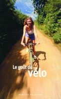 Le goût du vélo (Mercure de France) - J. Durry