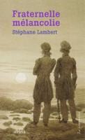 Fraternelle mélancolie- Melville et Hawthorne, une passion, Stéphane Lambert (Arléa) - S. Voïca