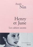 Henry et June.Les cahiers secrets, Anaïs Nin
