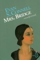 Mrs. Bridge & Mr. Bridge, Evan S. Connell