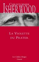 La violette du Prater, Christopher Isherwood