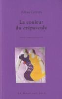 La Couleur du crépuscule, Ces vies-là, Alfons Cervera