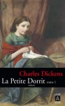 La Petite Dorrit, Charles Dickens