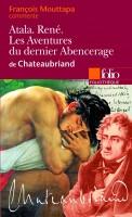 Atala. René. Les aventures du dernier Abencérage de Chateaubriand, François Mouttapa