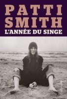 L'année du Singe, Patti Smith (par Jean-Paul Gavard-Perret)