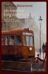 Un tramway long comme la vie,  Vladimir Maramzine (par Fanny Guyomard)