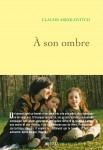À son ombre, Claude Askolovitch (par Pierrette Epsztein)