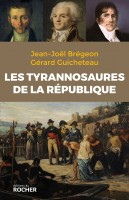 Les Tyrannosaures de la République, Jean-Joël Brégeon, Gérard Guicheteau, par Gilles Banderier