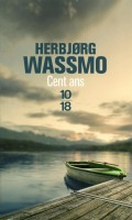 Cent ans, Herbjorg Wassmo
