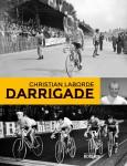 Darrigade, Christian Laborde (par Philippe Chauché)