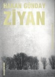 Ziyan, Hakan Günday