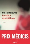 Le Cœur synthétique, Chloé Delaume (par Patrick Devaux)