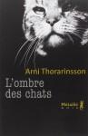 L'ombre des chats, Arni Thorarinsson