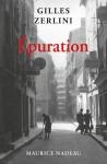 Epuration, Gilles Zerlini (par Patryck Froissart)