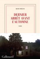 Dernier arrêt avant l'automne, René Frégni (par Christelle d'Hérart-Brocard)