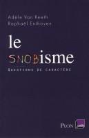 Le snobisme, Adèle Van Reeth et Raphaël Enthoven