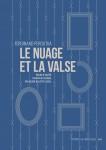 Le Nuage et la valse, Ferdinand Peroutka (par Guy Donikian)