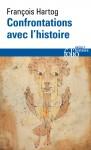 Confrontations avec l'histoire, François Hartog (par Didier Smal)