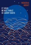 Et vous m'avez parlé de Garry Davis, Frédéric Aribit (par Léon-Marc Levy)