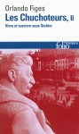 Les chuchoteurs. Vivre et survivre sous Staline (Volume 2), Orlando Figes