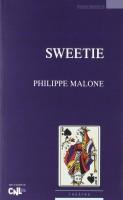 Sweetie, Philippe Malone, par Marie du Crest
