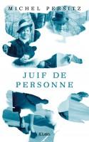 Juif de personne, Michel Persitz (par Gilles Banderier)