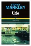Ohio, Stephen Markley (par Sandrine Ferron-Veillard)