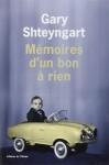 Mémoires d'un bon à rien, Gary Shteyngart