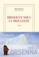 Briser en nous la mer gelée, Erik Orsenna (par Parme Ceriset)