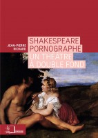 Shakespeare pornographe, Un théâtre à double fond, Jean-Pierre Richard (par Matthieu Gosztola)