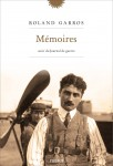 A propos de Mémoires, suivi de Journal de guerre, Roland Garros, par Jean Durry