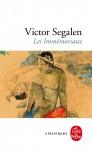 Les Immémoriaux, Victor Segalen (par Marianne Braux)