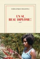Un si beau diplôme Scholastique Mukasonga (Gallimard) - T. Belfadel