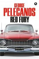 Red Fury, George Pelecanos