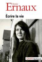 Écrire la vie, Annie Ernaux