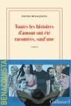Toutes les histoires d'amour ont été racontées, sauf une, Tonino Benacquista (par Jean-Jacques Bretou)