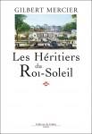 Les Héritiers du Roi-Soleil, Gilbert Mercier