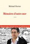 Mémoires d'outre-mer, Michaël Ferrier