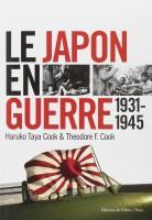 Le Japon en guerre, 1931-1945, Haruko Taya Cook & F. Cook